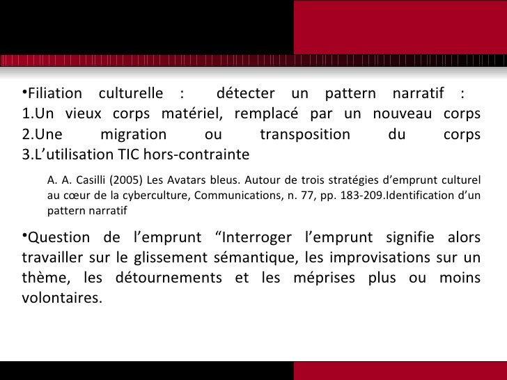 <ul><li>Filiation culturelle :  détecter un pattern narratif :  1.Un vieux corps matériel, remplacé par un nouveau corps 2...