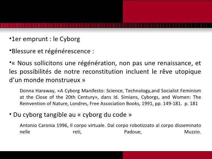 <ul><li>1er emprunt : le Cyborg </li></ul><ul><li>Blessure et régénérescence : </li></ul><ul><li>« Nous sollicitons une ré...