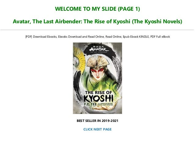 WELCOME TO MY SLIDE (PAGE 1) Avatar, The Last Airbender: The Rise of Kyoshi (The Kyoshi Novels) [PDF] Download Ebooks, Ebo...