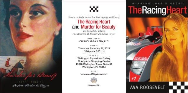 You are cordially invited to a book signing reception of      The Racing Heart    and Murder for Beauty             and to...