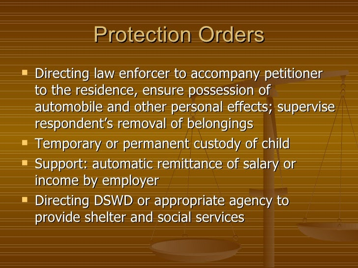 Protection Orders   Directing law enforcer to accompany petitioner    to the residence, ensure possession of    automobil...