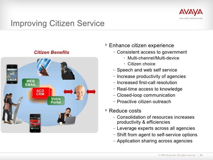 Improving Citizen Service  <ul><li>Enhance citizen experience </li></ul><ul><ul><li>Consistent access to government </li><...