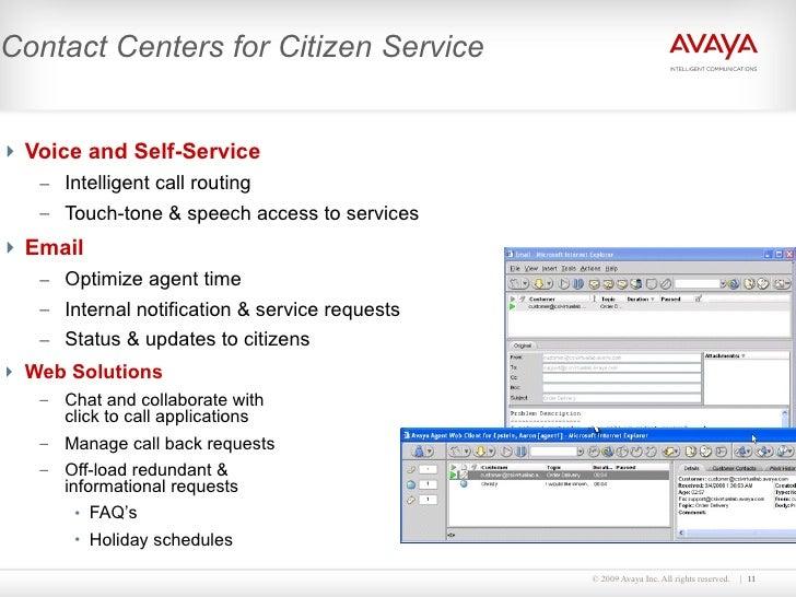 Contact Centers for Citizen Service   <ul><li>Voice and Self-Service </li></ul><ul><ul><li>Intelligent call routing  </li>...