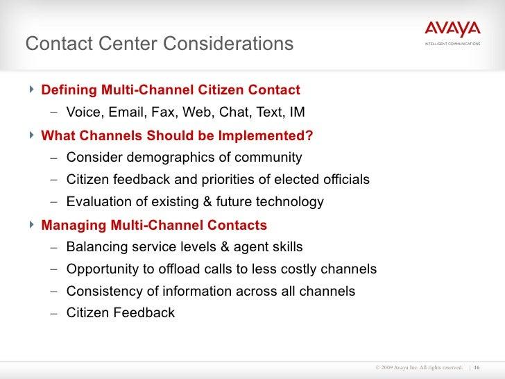 Contact Center Considerations <ul><li>Defining Multi-Channel Citizen Contact </li></ul><ul><ul><li>Voice, Email, Fax, Web,...