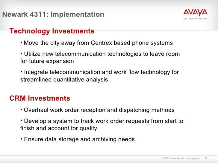 Newark 4311: Implementation <ul><li>Technology Investments </li></ul><ul><ul><li>Move the city away from Centrex based pho...