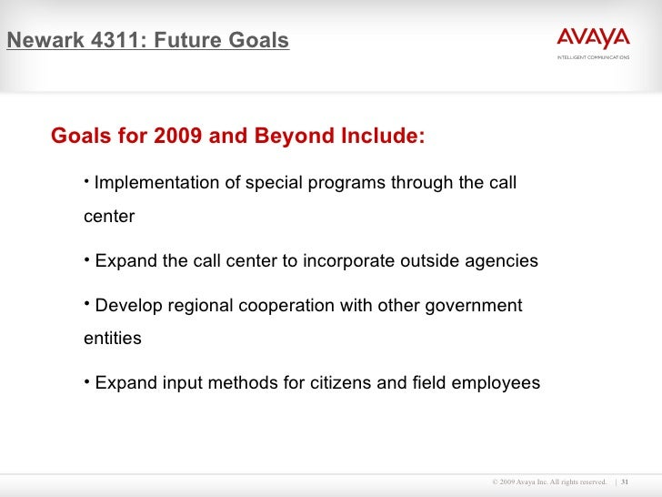 Newark 4311: Future Goals <ul><li>Goals for 2009 and Beyond Include: </li></ul><ul><ul><li>Implementation of special progr...