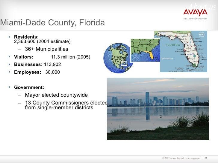 Miami-Dade County, Florida <ul><li>Residents:  2,363,600 (2004 estimate) </li></ul><ul><ul><li>36+ Municipalities </li></u...