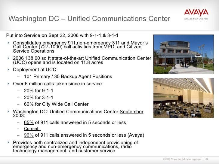 Washington DC – Unified Communications Center <ul><li>Put into Service on Sept 22, 2006 with 9-1-1 & 3-1-1 </li></ul><ul><...