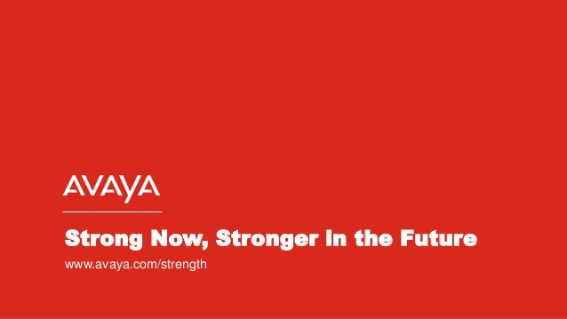 Avaya Strength UK and Beyond