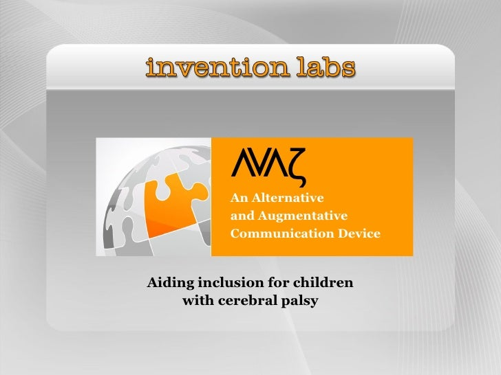 Vζ            VV            An Alternative            and Augmentative            Communication Device   Aiding inclusion ...