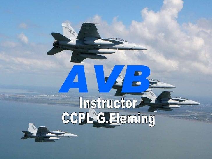 AVB Instructor  CCPL G.Fleming