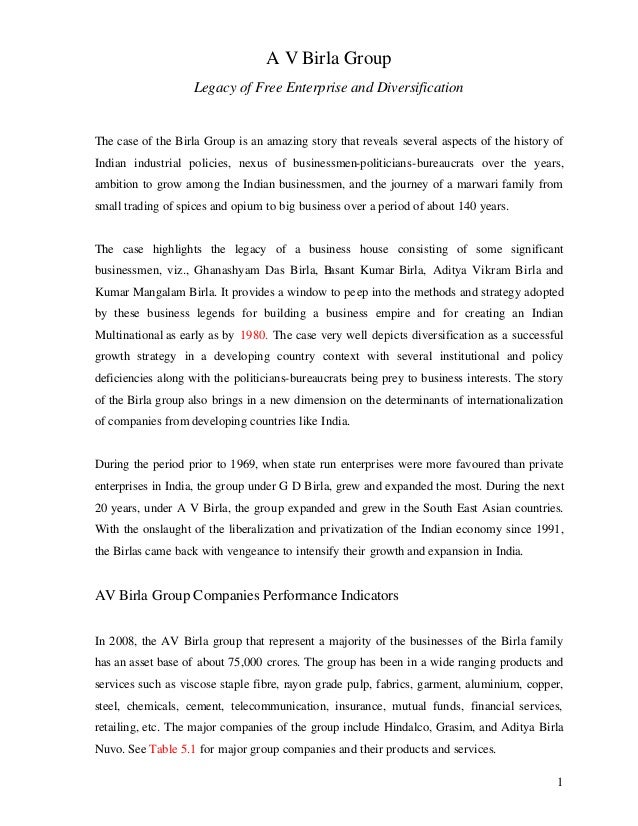 A V Birla Group Legacy of Free Enterprise and Diversification  The case of the Birla Group is an amazing story that reveal...