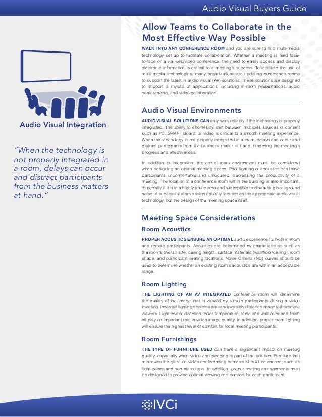 Audio Visual Buyers Guide  Allow Teams to Collaborate in the Most Effective Way Possible WALK INTO ANY CONFERENCE ROOM and...