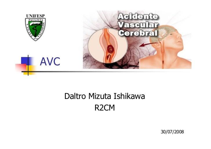 AVC         Daltro Mizuta Ishikawa               R2CM                                 30/07/2008