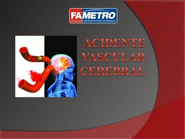 Objetivo   Mostrar que o AVC é uma patologia que    acomete cada vez mais pessoas e que    com a intervenção da Fisiotera...