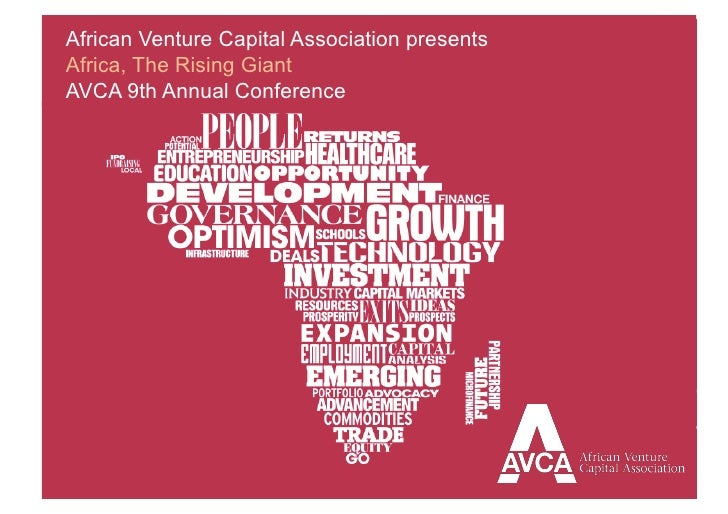 African Venture Capital Association presentsAfrica, The Rising GiantAVCA 9th Annual Conference