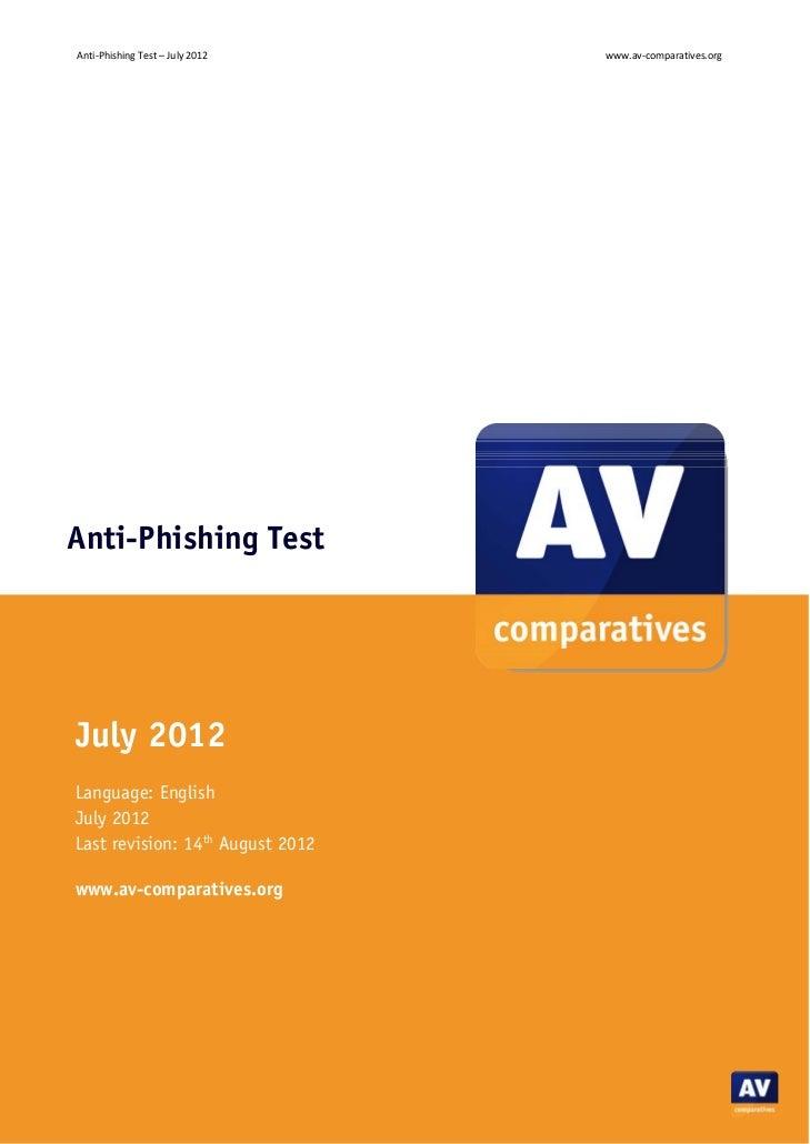 Anti‐PhishingTest–July2012            www.av‐comparatives.orgAnti-Phishing TestJuly 2012Language: EnglishJuly 2012La...