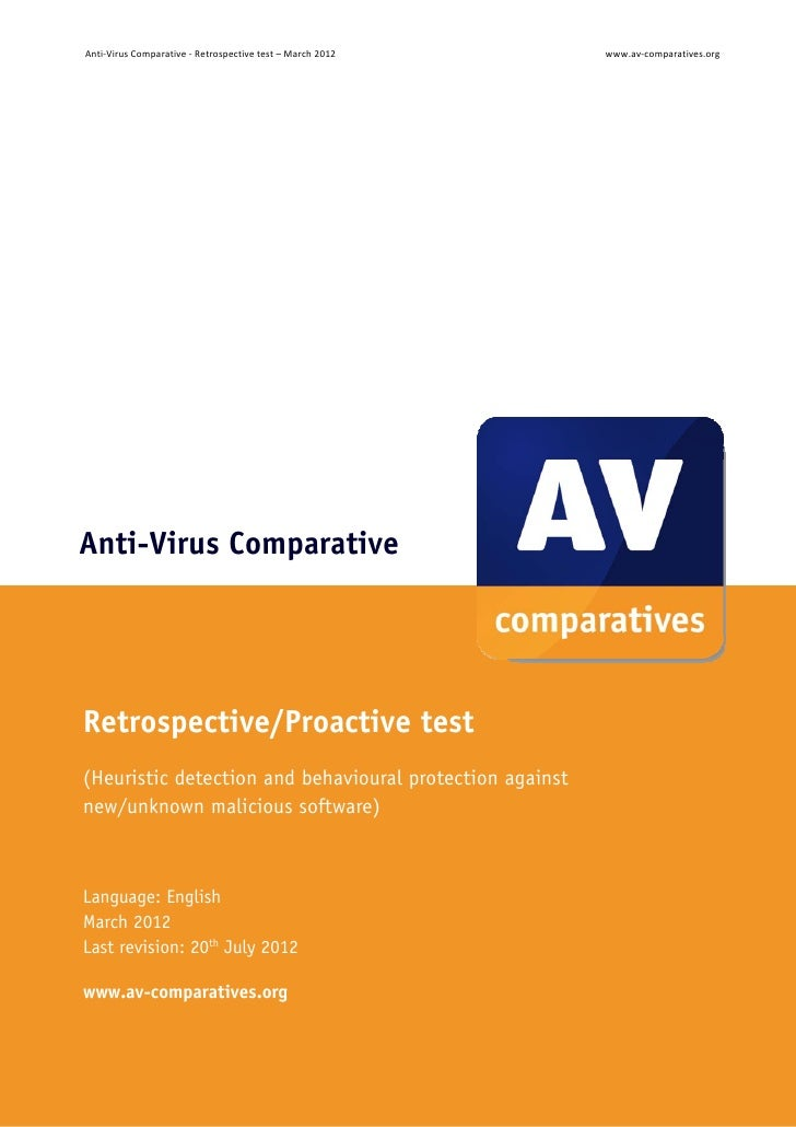 Anti‐VirusComparative‐Retrospectivetest–March2012            www.av‐comparatives.orgAnti-Virus ComparativeRetrosp...