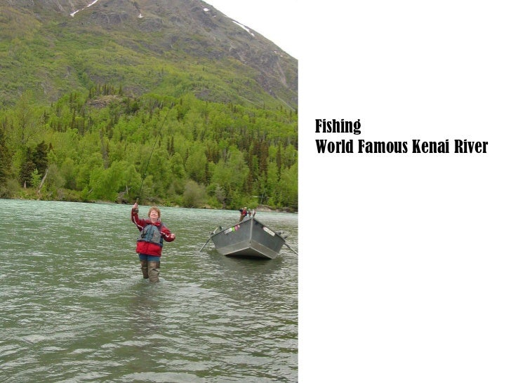 Fishing World Famous Kenai River