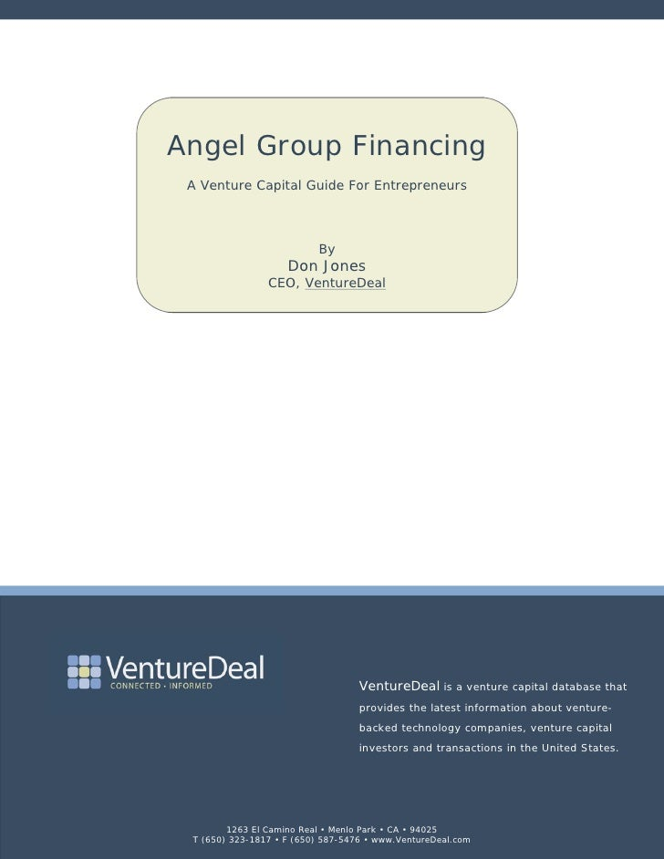 Angel Group Financing  A Venture Capital Guide For Entrepreneurs                              By                     Don J...