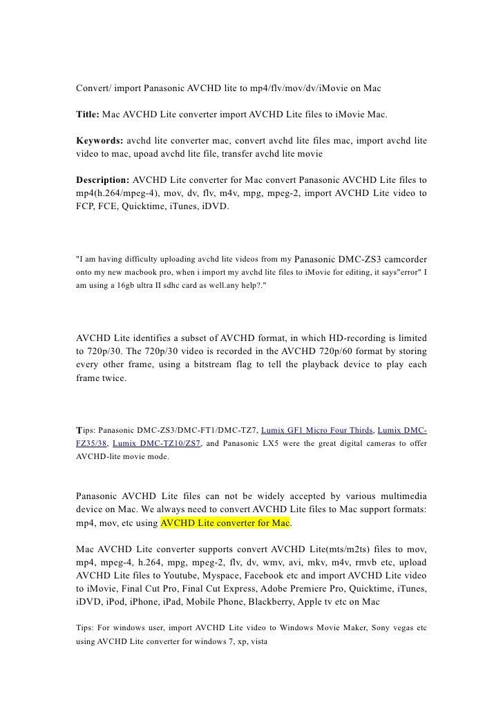 Convert/ import Panasonic AVCHD lite to mp4/flv/mov/dv/iMovie on Mac  Title: Mac AVCHD Lite converter import AVCHD Lite fi...