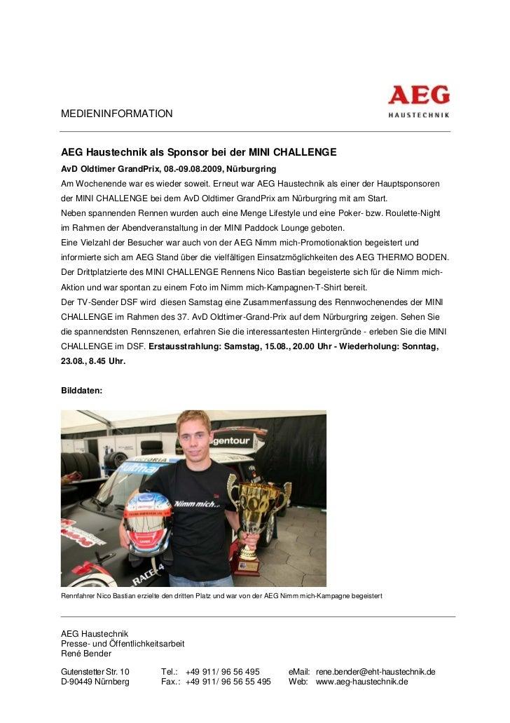MEDIENINFORMATIONAEG Haustechnik als Sponsor bei der MINI CHALLENGEAvD Oldtimer GrandPrix, 08.-09.08.2009, NürburgringAm W...
