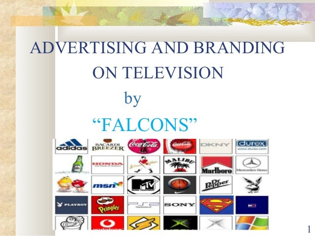 "ADVERTISING AND BRANDING ON TELEVISION by ""FALCONS"" 1"