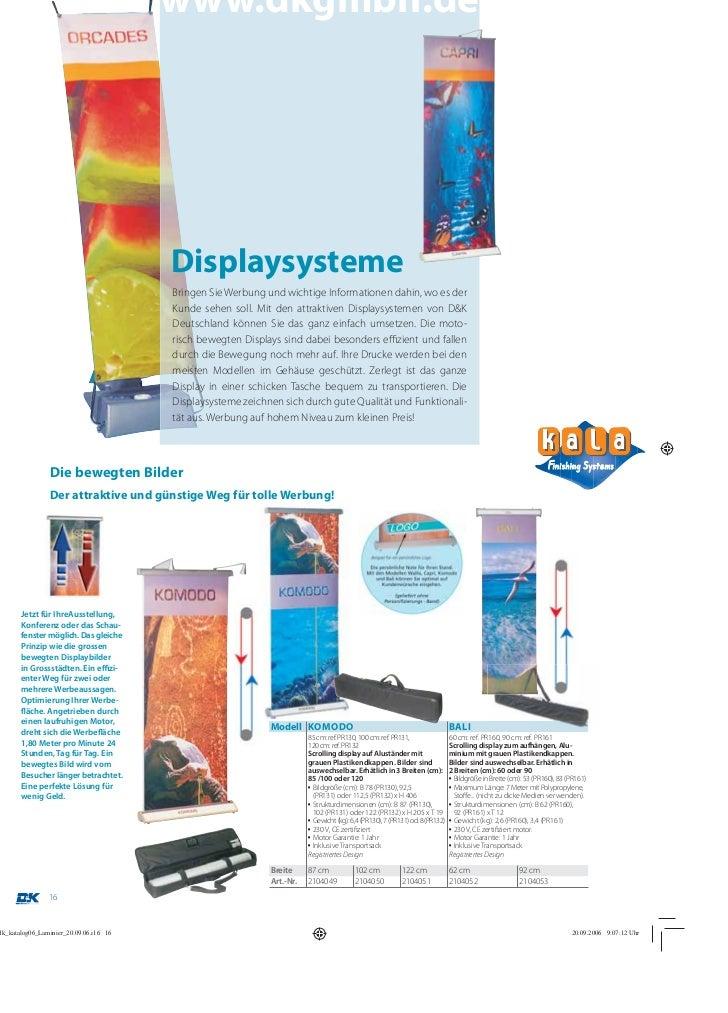 www.dkgmbh.de                               Displaysysteme                               Bringen Sie Werbung und wichtige ...