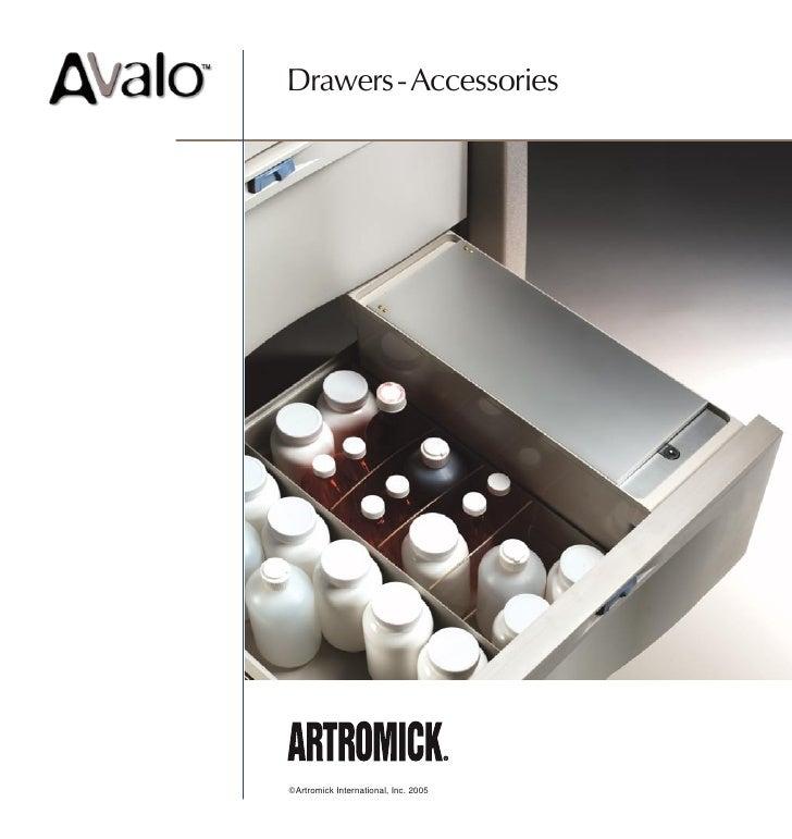 Drawers - Accessories     ©Artromick International, Inc. 2005