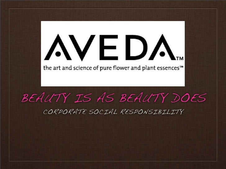 BEAUTY IS AS BEAUTY DOES   CORPORATE SOCIAL RESPONSIBILITY