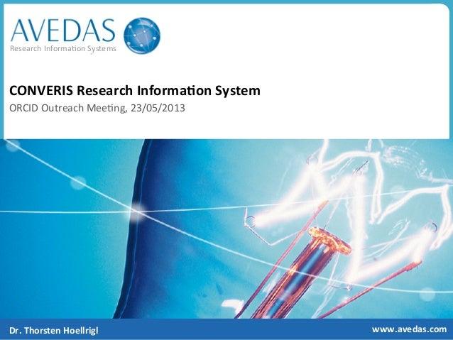 Research Informa.on Systems www.avedas.com CONVERIS Research Informa8on System  ORCID Outreach Mee.n...