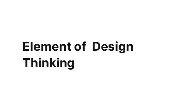 Element of Design Thinking