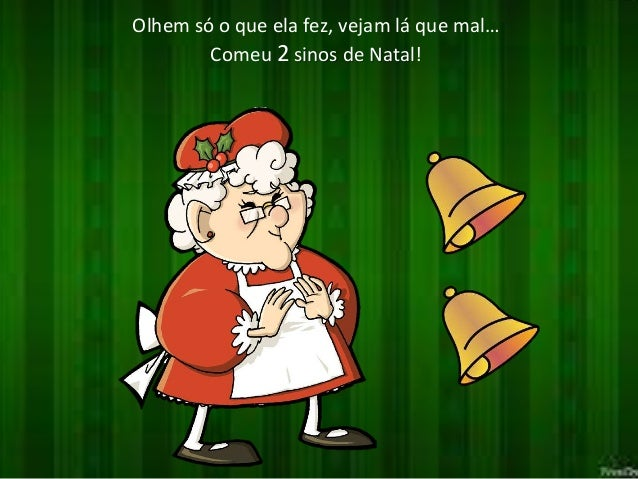 Olhem só o que ela fez, vejam lá que mal…  Comeu 2 sinos de Natal!