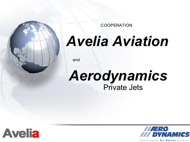 COOPERATIONAvelia AviationandAerodynamics      Private Jets