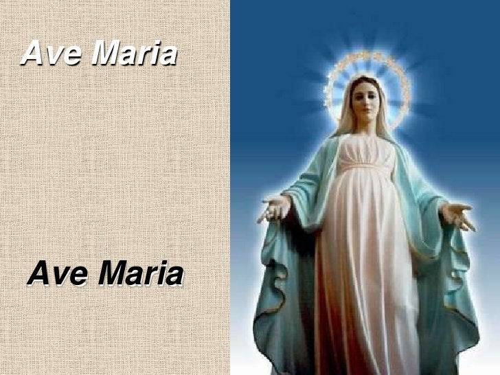 Ave Maria<br />Ave Maria<br />