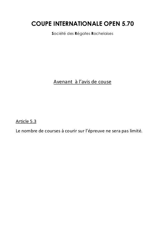 COUPE INTERNATIONALE OPEN 5.70                 Société des Régates Rochelaises                  Avenant à l'avis de couseA...