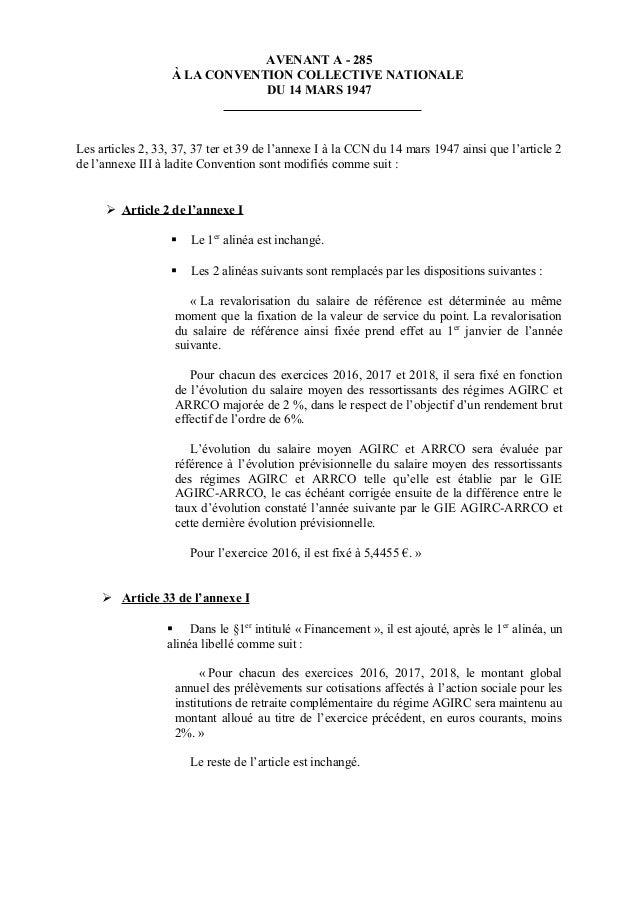 AVENANT A - 285 À LA CONVENTION COLLECTIVE NATIONALE DU 14 MARS 1947 Les articles 2, 33, 37, 37 ter et 39 de l'annexe I à ...