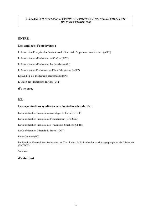 AVENANT N°2 PORTANT RÉVISION DU PROTOCOLE D'ACCORD COLLECTIF DU 17 DECEMBRE 2007 ENTRE : Les syndicats d'employeurs : L'As...