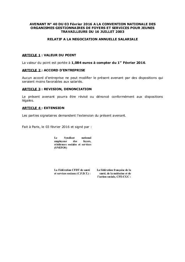 AVENANT N° 40 DU 03 Février 2016 A LA CONVENTION NATIONALE DES ORGANISMES GESTIONNAIRES DE FOYERS ET SERVICES POUR JEUNES ...