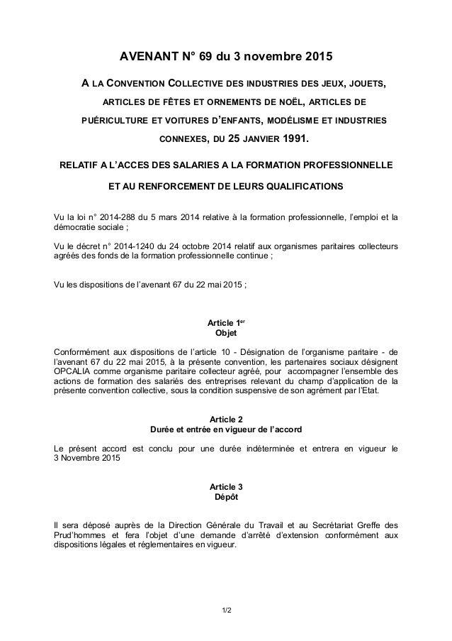 AVENANT N° 69 du 3 novembre 2015 A LA CONVENTION COLLECTIVE DES INDUSTRIES DES JEUX, JOUETS, ARTICLES DE FÊTES ET ORNEMENT...