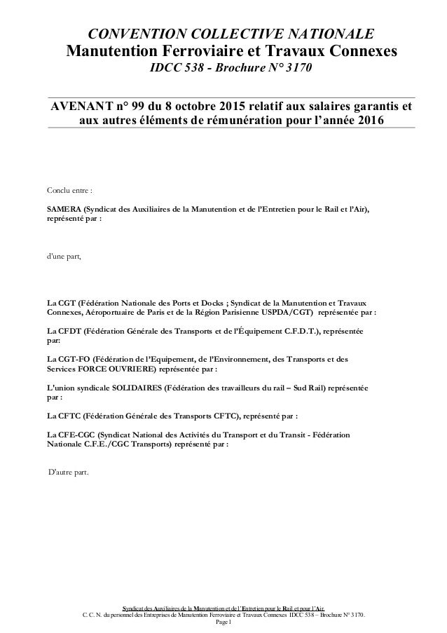 CONVENTION COLLECTIVE NATIONALE Manutention Ferroviaire et Travaux Connexes IDCC 538 - Brochure N° 3170 AVENANT n° 99 du 8...