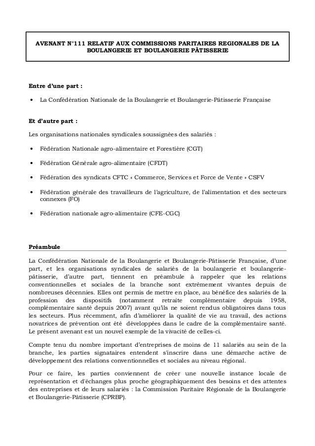 AVENANT N°111 RELATIF AUX COMMISSIONS PARITAIRES REGIONALES DE LA BOULANGERIE ET BOULANGERIE PÂTISSERIE Entre d'une part :...