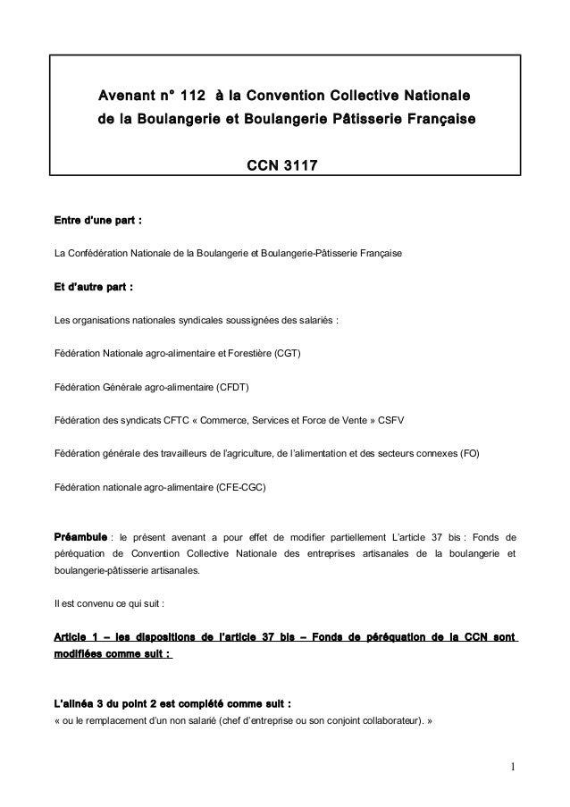 Avenant n° 112 à la Convention Collective Nationale de la Boulangerie et Boulangerie Pâtisserie Française CCN 3117 Entre d...