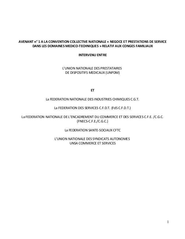 AVENANT n° 1 A LA CONVENTION COLLECTIVE NATIONALE « NEGOCE ET PRESTATIONS DE SERVICE DANS LES DOMAINES MEDICO-TECHNIQUES »...