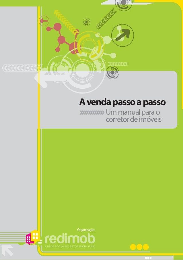 A venda passo a passo               Um manual para o               corretor de imóveisOrganização:
