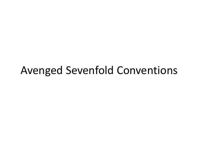 Avenged Sevenfold Conventions