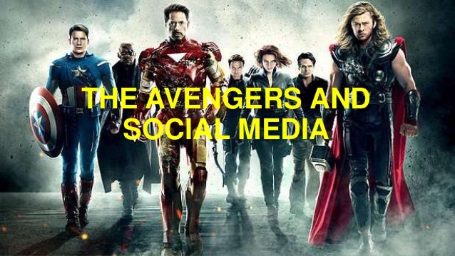 THE AVENGERS AND SOCIAL MEDIA