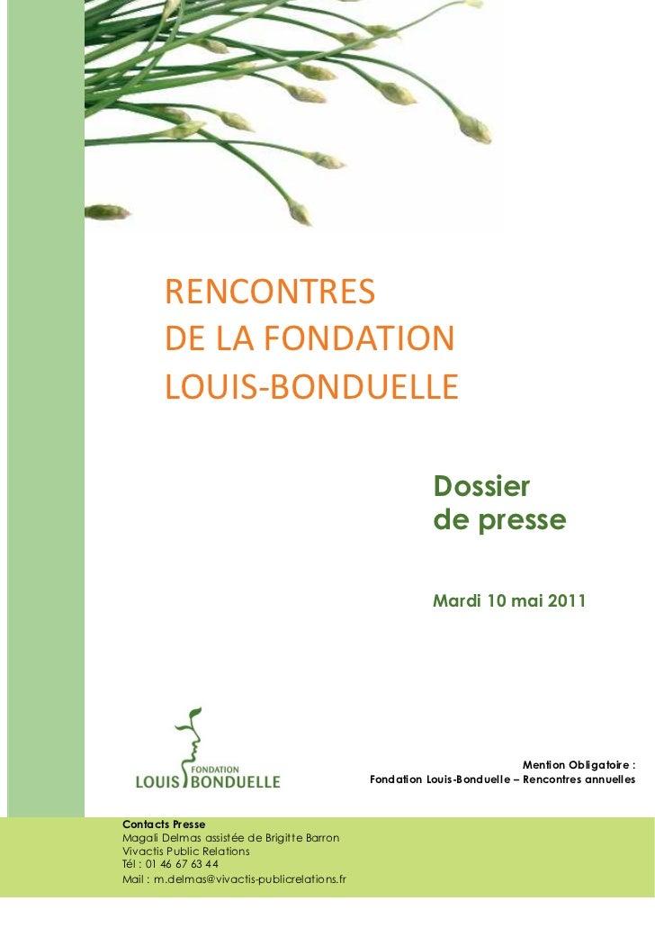 RENCONTRES       DE LA FONDATION       LOUIS-BONDUELLE                                                         Dossier    ...