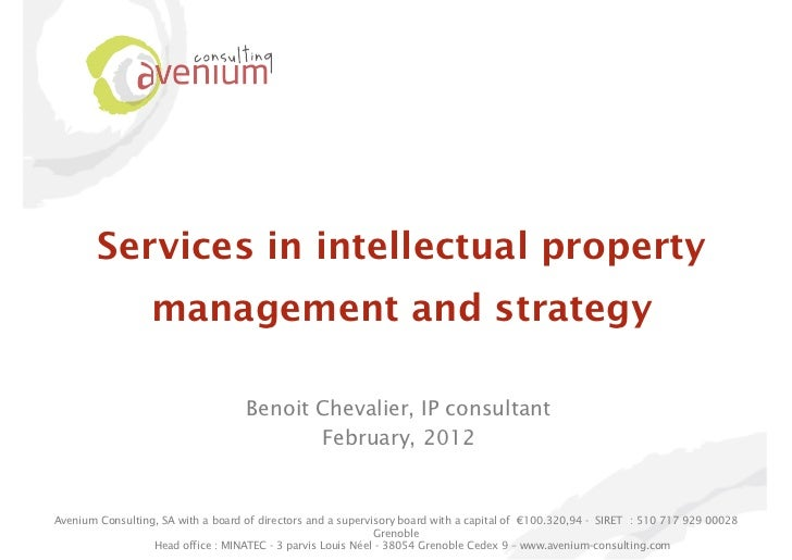 Services in intellectual property                  management and strategy                                    Benoit Cheva...
