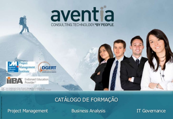 "©2012 Aventia. Todos os direitos reservados""PMI®"" is a trademark of the Project Management Institute, Inc. ""PMI®"" is a tra..."